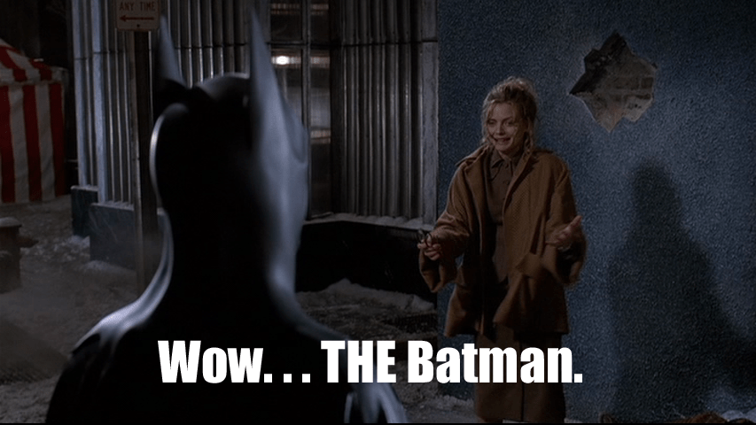 Batman Returns: 'Wow... THE Batman'