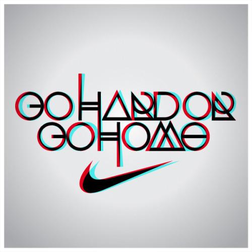 go hard or go home nike word art phrase art workout motivational