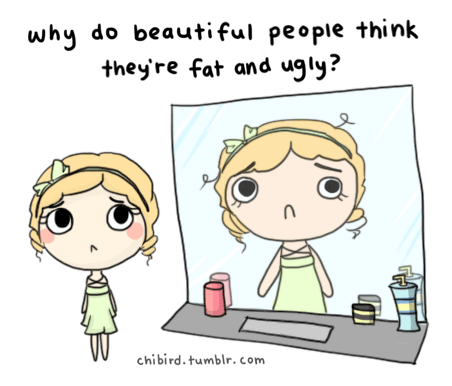 our body images are so distorted. u~u