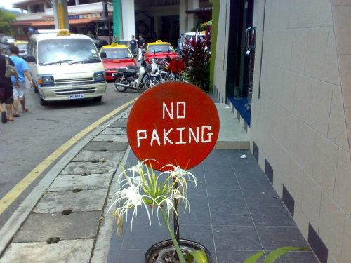 In Langkawi, Malaysia, you can not paking.