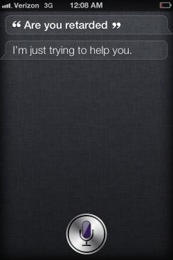 Is Siri retarded