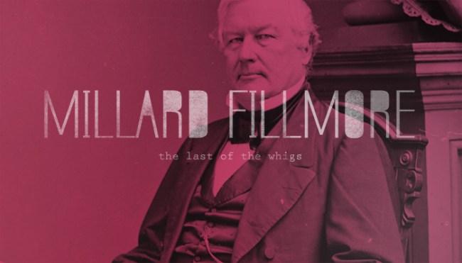 Thirteenth President: Millard Fillmore (1800-1874)