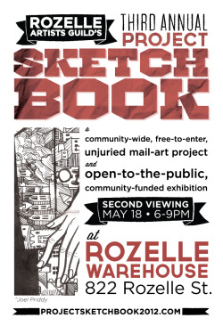 Come out to our old warehouse at 822 Rozelle St. for an encore viewing of this year's Project Sketchbook submissions! Over 100 sketchbooks will be on display 6-9p tonight & 2-5p Saturday. Donors can pick up their perks, sweet ass Project Sketchbook shirts, buttons & catalogs will be for sale, and if you so desire, you can cut your sketchbook down and take it with you.