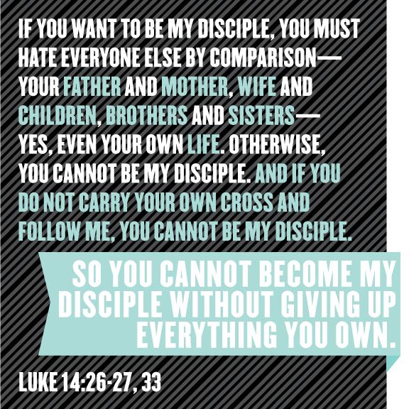 luke 14:26-27, 33