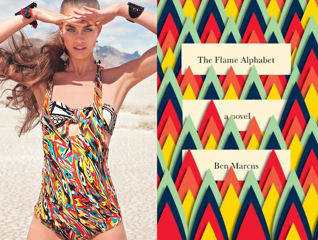 "The book: The Flame Alphabet by Ben Marcus<br />The first sentence: ""We left on a school day, so Esther wouldn't see us.""<br />The bathing suit: Agua Bendita Bendito Amazonas Pareo"