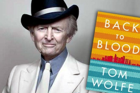 Tom Wolfe : Back to Blood
