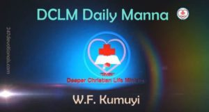 DCLM Daily Manna 10 March, 2018 by Pastor Kumuyi