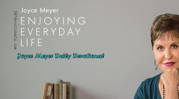 Joyce Meyer's Daily 13 March 2018 Devotional