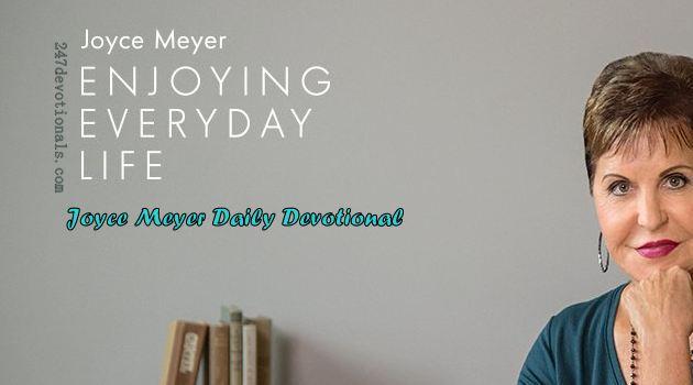 Joyce Meyer's Daily 13 March 2018 Devotional