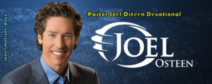 Today's Word Joel Osteen April 9th