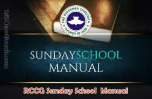 RCCG Sunday School TEACHER's Manual 22nd April 2018