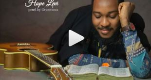 Hope Levi Gospl mp3 download lyrics