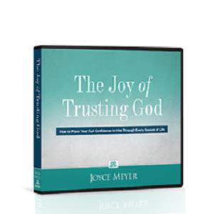 The joy of trusting God by Joyce Meyer
