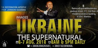 THE SUPERNATURAL, KHARKIV, UKRAINE - Day 1 Apostle Johnson Suleman