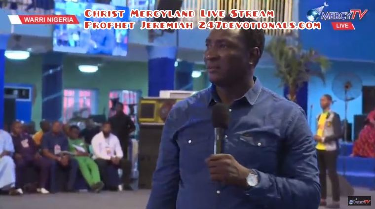 Christ Mercyland Live Stream Prophet Jeremiah 247devotionals.com