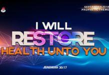 I WILL RESTORE HEALTH UNTO YOU September 2018
