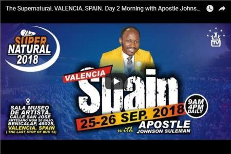 Stream Apostle Johnson Suleman VALENCIA SPAIN The Supernatural 247devotionals.com