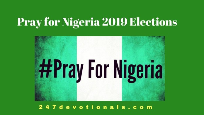 Prayer Points For Successful Nigerian Elections 247devotionals.com