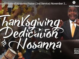 Bishop David Abioye Grand Finale of Hosanna Praise November 25 2018
