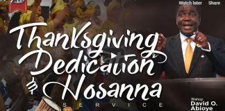 Bishop David Abioye Grand Finale of Hosanna Praise November 25 2018