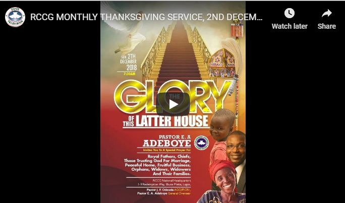RCCG MONTHLY THANKSGIVING SERVICE 2ND DECEMBER 2018