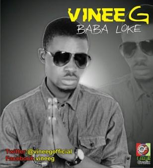 Vinee G {@vineegofficial} — Baba Loke.jpg