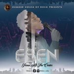 #GospelVibes : Eben -Jesus at the centre || 247Gvibes