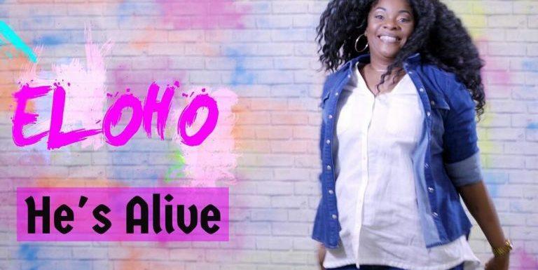 #GospelVibes :  He's Alive (The Video) – Eloho [@elohoefemuai]