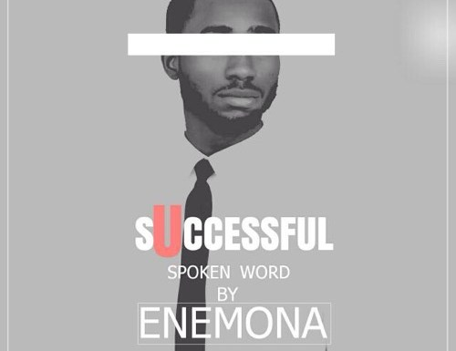 #GospelVibes : Successful (Spoken Word) – Enemona {@iamenemona}