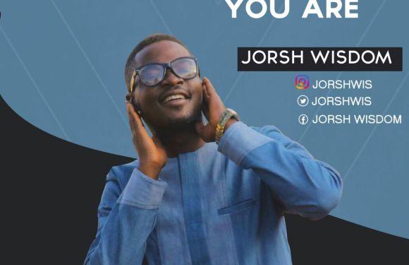 #Music : Awesome You Are – Jorsh Wisdom {@Jorshwis}    Cc @pricherman116