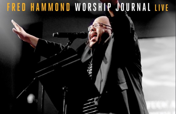 # NEWS : GOSPEL ICON FRED HAMMOND RELEASES NEW ALBUM 'WORSHIP JOURNAL LIVE'