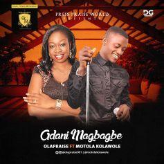 Adanimagbagbe by ola praise