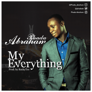 My everything phada abraham