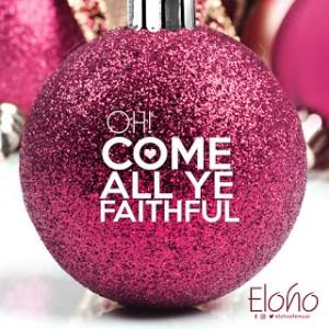 oh come all ye faithful by eloho