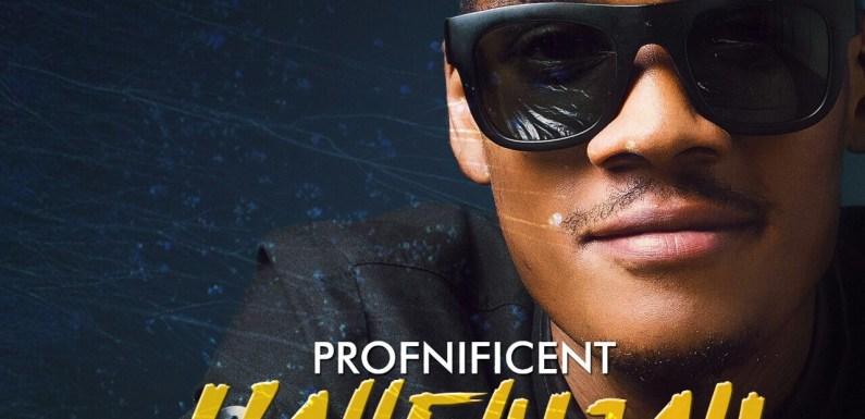 #Music : Hallelujah – Profnificient @Profnificent || Cc: @Gospelboiz.