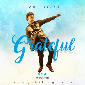 jobi kings - grateful