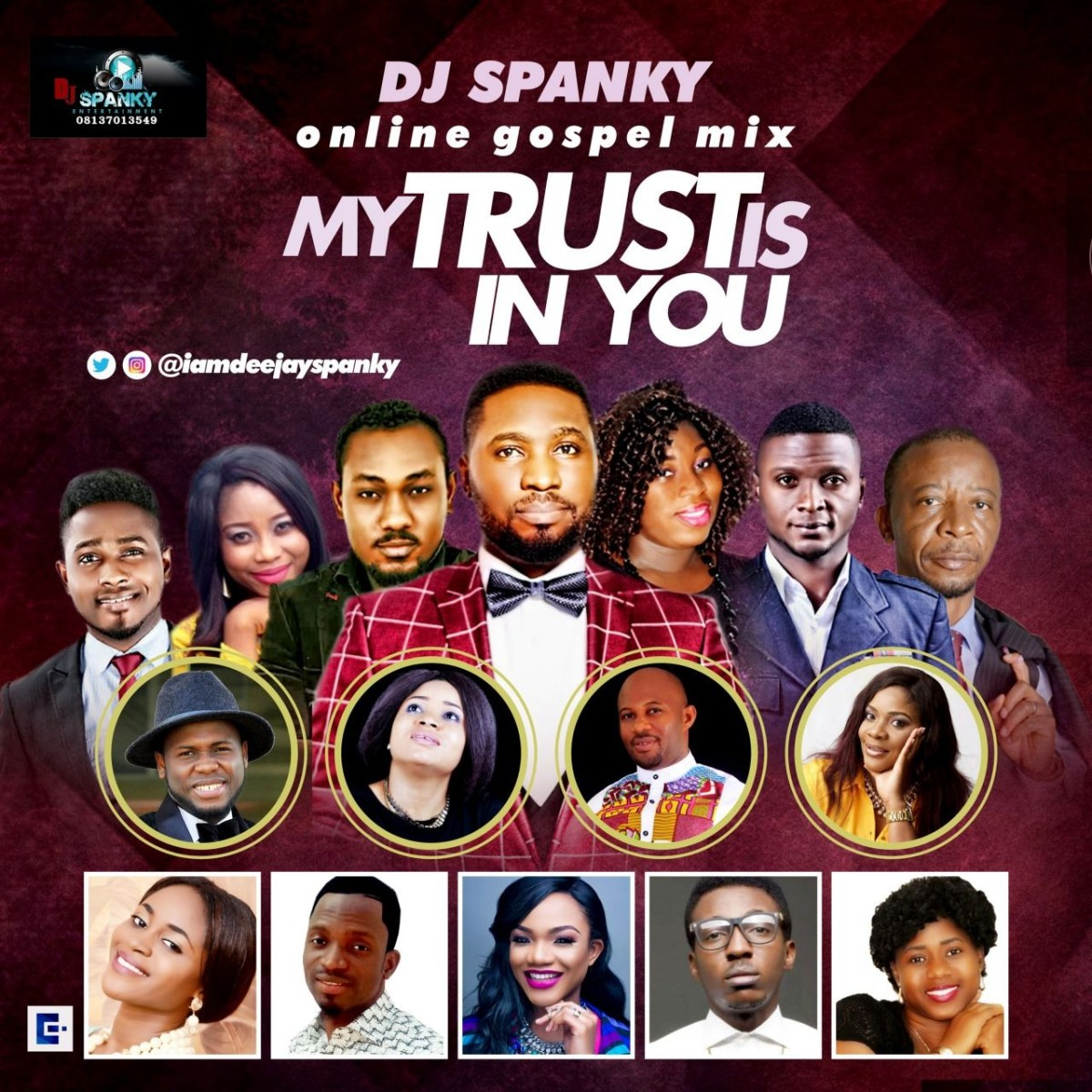 #Mixtape : My Trust Is In You (Praise & Worship Mixtape) - DJ Spanky [@iamdeejayspanky, @kelvocal @iamfreshboii]