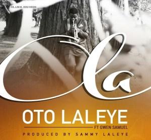 OLA BY OTO LALEYE