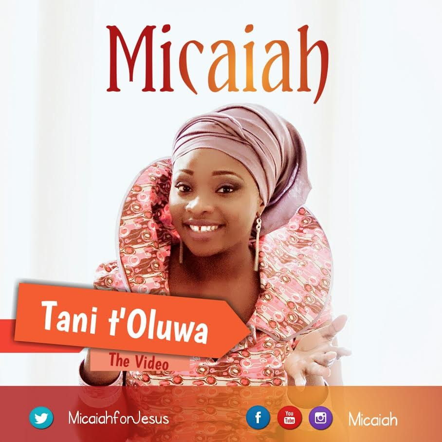 #Video : Micaiah - Tani t'Oluwa [Official Release] @micaiahforJesus