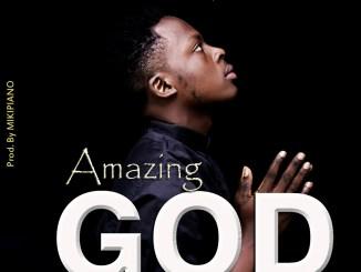 amazing god - dannie chris