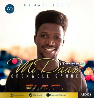 Midaasi [I Thank You] - Cromwell Samuel