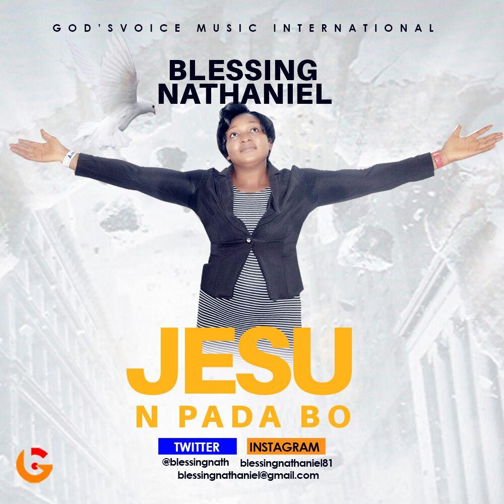 Audio : Jesu N Pada Bo – Blessing Nathaniel (@blessingnath)