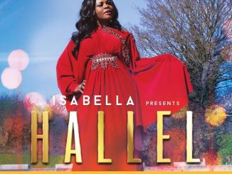 "Audio + Video : "" Hallel "" - Isabella Melodies 247gvibes"