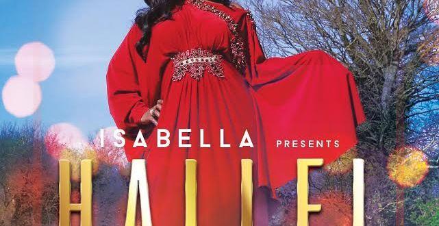 "Audio + Video : "" Hallel "" - Isabella Melodies 247gvibes"