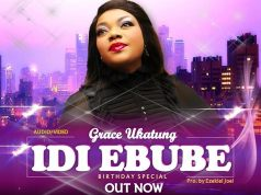 Audio + Video : Idi Ebube - Grace Ukatung - 247gvibes