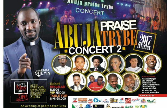 Win N200K As Plans Hit Top Gear For Abuja Praise Trybe Concert 2017 With Fada Sheyin! @FadaShey