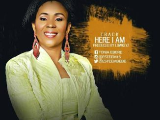 Audio + Video : Here I Am - Esteem Ft. Lowkeyz 247gvibes
