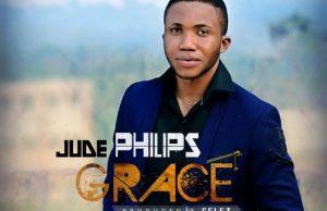 Audio : Grace - Jude Philips - 247gvibes