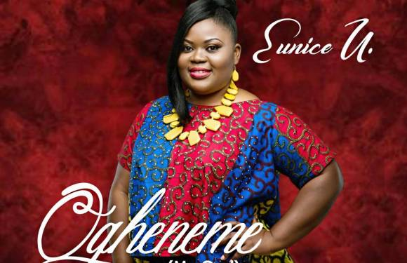 "EUNICE U. PREMIERES DEBUT SINGLE MUSIC VIDEO – ""OGHENEME"" (MY GOD)"