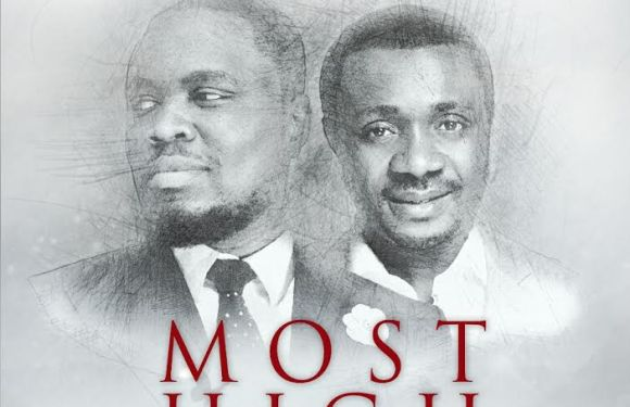 """Nosa Releases Worship Song """"Most High"""" ft Nathaniel Bassey @Nosaalways and @Nathanielblow"""